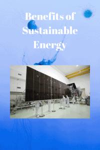 Benefits of Sustainable Energy