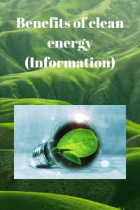 Benefits of clean energy (Information)