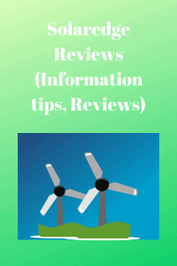 Solaredge Reviews (Information tips, Reviews)