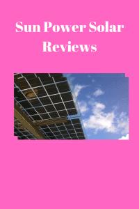 Sun Power Solar Reviews