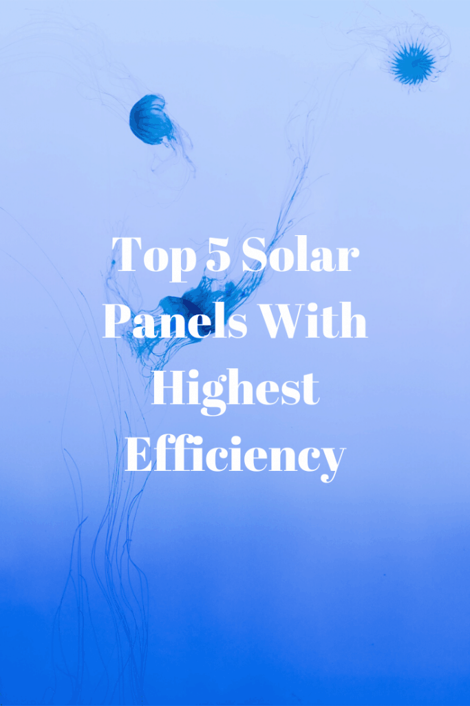 Solar Panels With Highest Efficiency