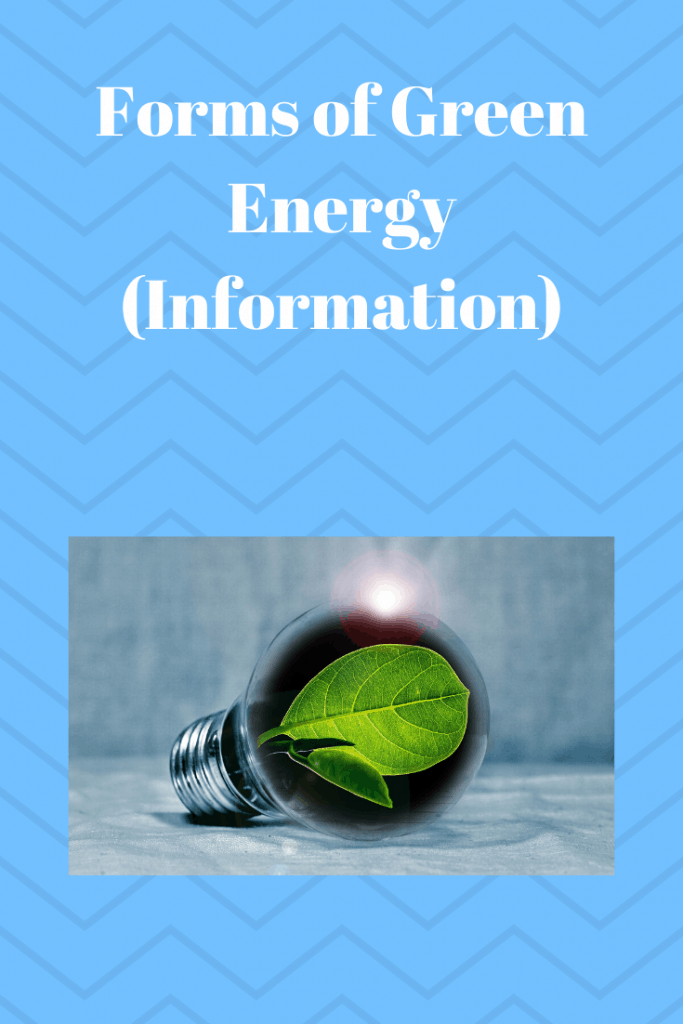 Forms of Green Energy