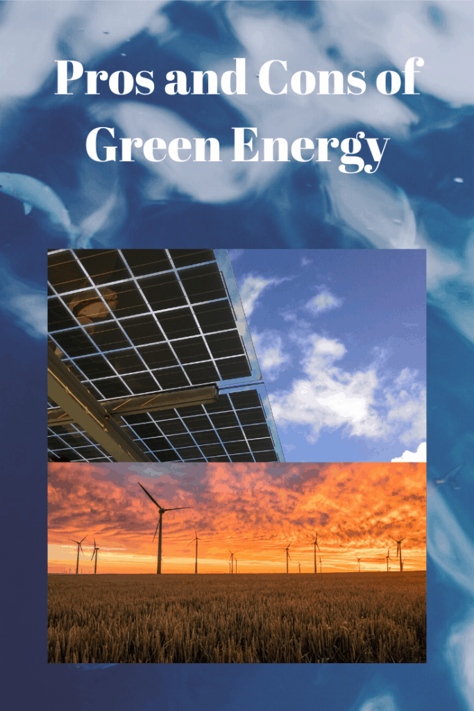 Pros Cons of Green Energy
