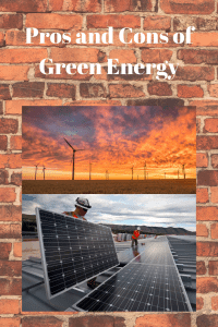 Pros and Cons of Green Energy