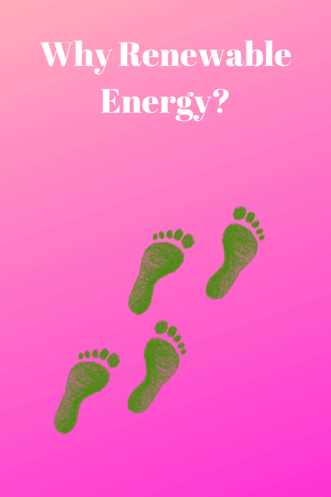 Why Renewable Energy