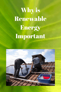 Why is Renewable Energy Important