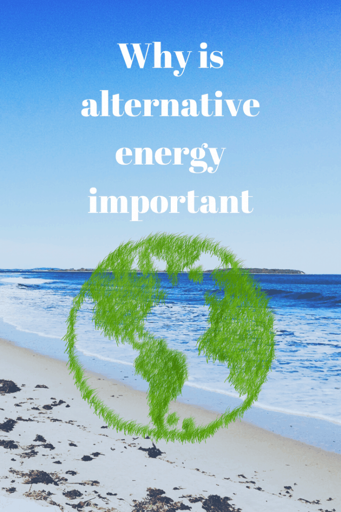 alternative energy important