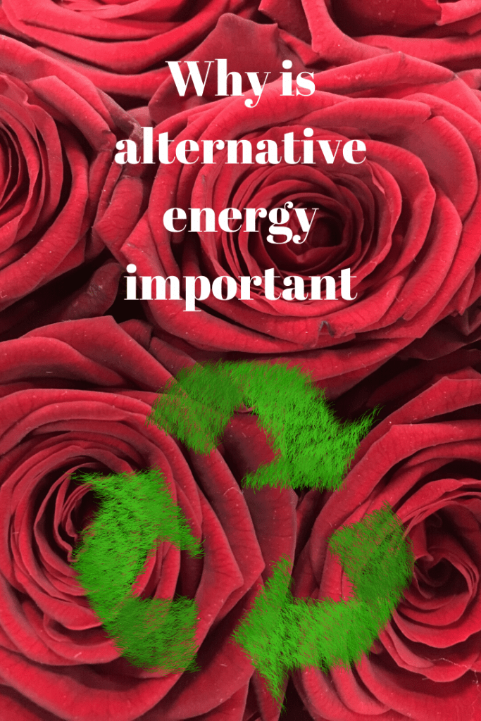 why is alternative energy
