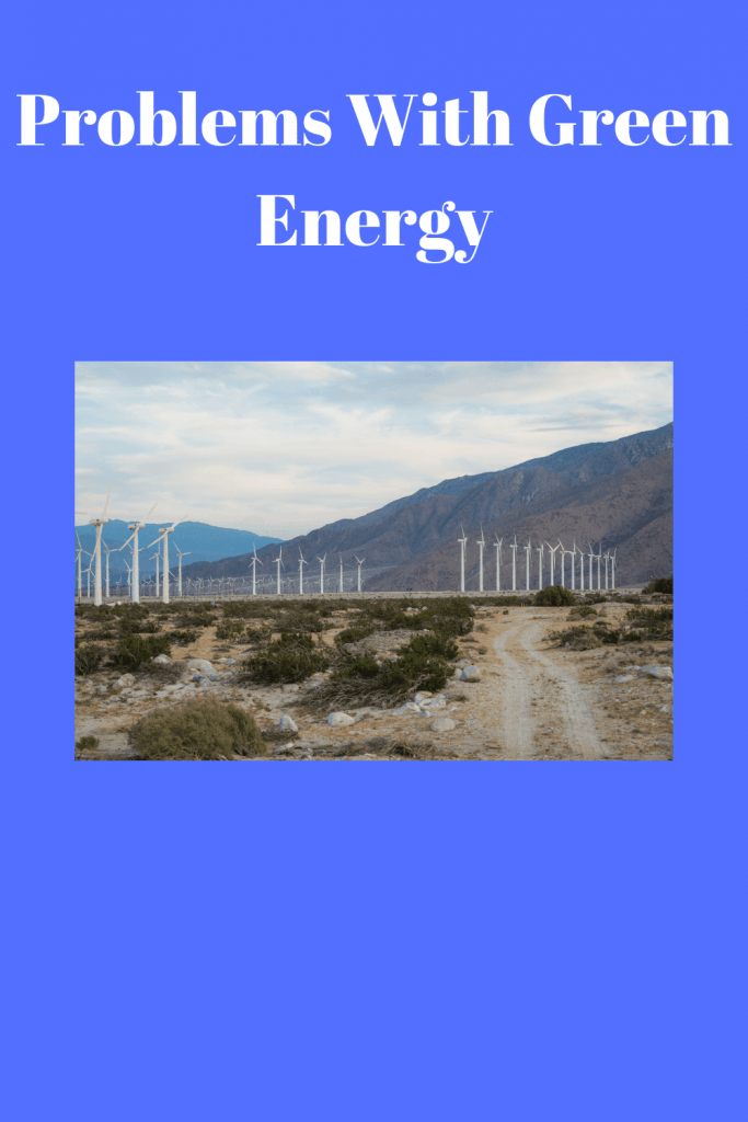 Problems With Green Energy